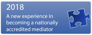 2018 A new experience in beoming a nationally accredited mediator